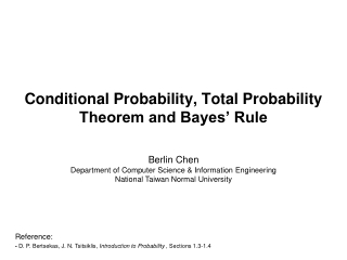 Conditional Probability, Total Probability Theorem and Bayes' Rule
