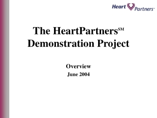 The HeartPartners SM  Demonstration Project
