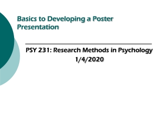 Basics to Developing a Poster Presentation