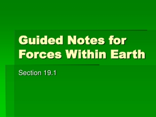 Guided Notes for Forces Within Earth