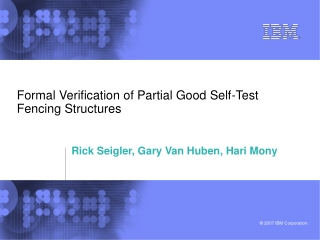 Formal Verification of Partial Good Self-Test Fencing Structures