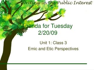 Agenda for Tuesday  2/20/09