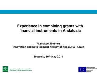Experience in combining grants with financial instruments in Andalusia