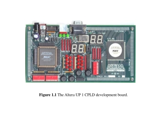 Figure 1.1  The Altera UP 1 CPLD development board.