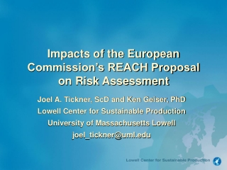 Impacts of the European Commission's REACH Proposal on Risk Assessment