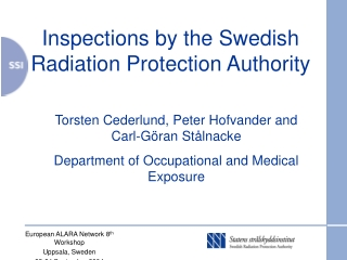 Inspections by the Swedish Radiation Protection Authority