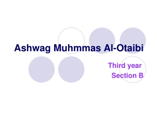 Ashwag Muhmmas Al-Otaibi