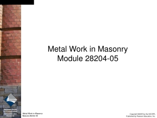 Metal Work in Masonry Module 28204-05