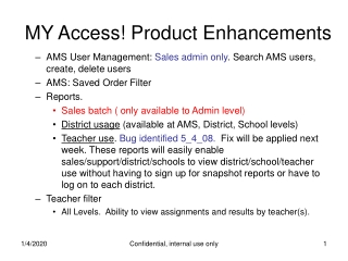 MY Access! Product Enhancements