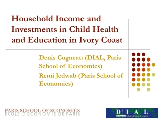 Household Income and Investments in Child Health and Education in Ivory Coast
