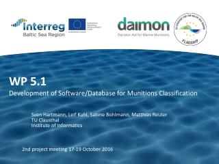 WP 5.1  Development  of  Software/ D atabase  for M unitions C lassification