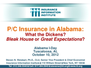 P/C Insurance in Alabama: What the Dickens? Bleak House  or  Great Expectations ?