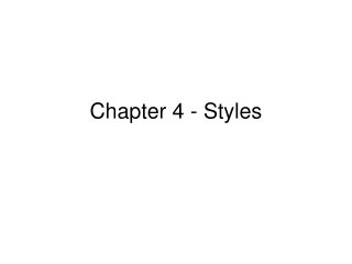 Chapter 4 - Styles