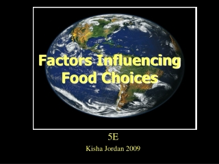 Factors Influencing Food Choices