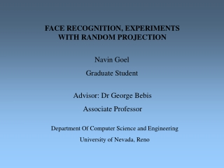 FACE RECOGNITION, EXPERIMENTS WITH RANDOM PROJECTION