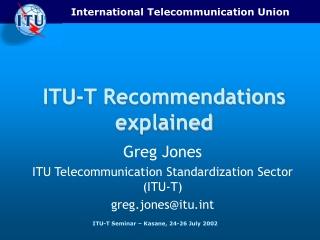 ITU-T Recommendations explained