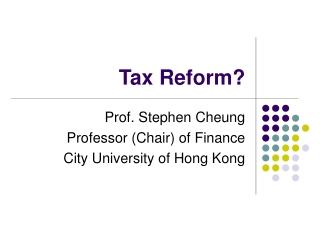 Tax Reform?