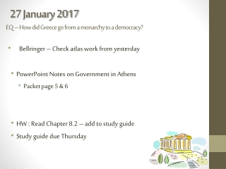 27 January 2017 EQ – How did Greece go from a monarchy to a democracy?