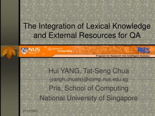 The Integration of Lexical Knowledge and External Resources for QA