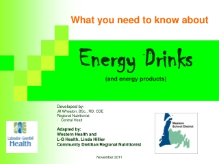 Energy Drinks (and energy products)