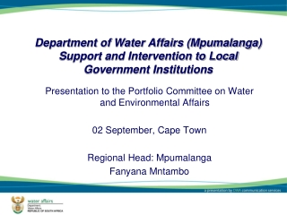 Department of Water Affairs (Mpumalanga) Support and Intervention to Local Government Institutions