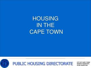 PUBLIC HOUSING DIRECTORATE