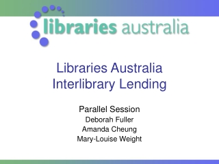 Libraries Australia  Interlibrary Lending