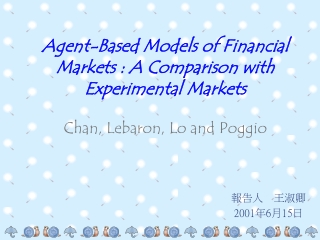 Agent-Based Models of Financial Markets : A Comparison with Experimental Markets