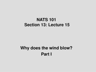 NATS 101  Section 13: Lecture 15