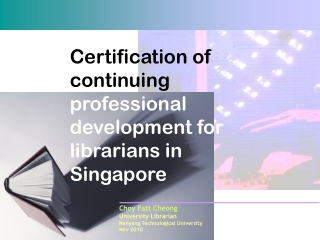 Certification of continuing  professional development for librarians in Singapore