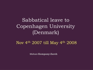 Sabbatical leave to Copenhagen University (Denmark)