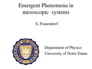 Emergent Phenomena  in mesoscopic  systems