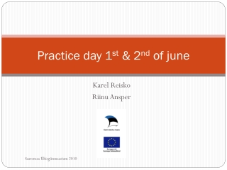 Practice day 1 st  & 2 nd  of june