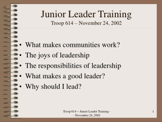 Junior Leader Training Troop 614 – November 24, 2002