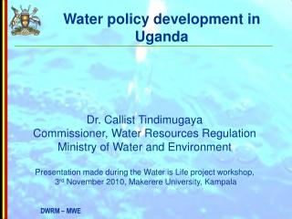 Water policy development in Uganda
