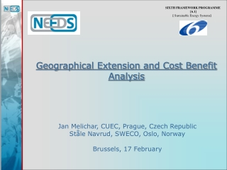 Geographical Extension and Cost Benefit Analysis