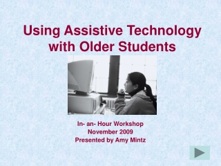 Using Assistive Technology with Older Students