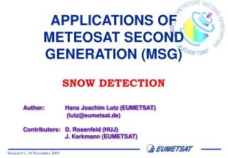 APPLICATIONS OF METEOSAT SECOND GENERATION (MSG)