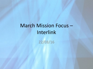March Mission Focus –  Interlink