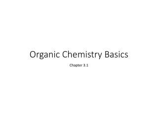 Organic Chemistry Basics