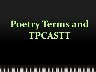 Poetry  Terms and TPCASTT