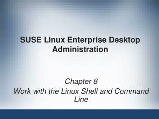 SUSE Linux Enterprise Desktop Administration