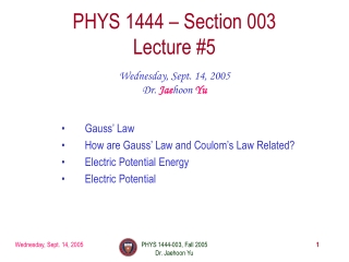 PHYS 1444 – Section 003 Lecture #5