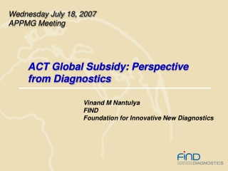 ACT Global Subsidy: Perspective from Diagnostics