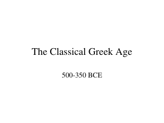 The Classical Greek Age