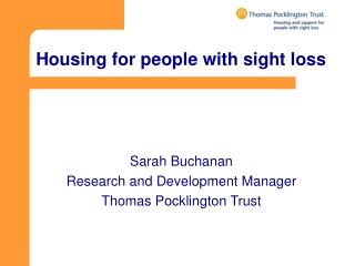 Housing for people with sight loss