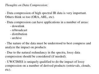 Thoughts on Data Compression: