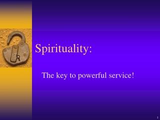 Spirituality: