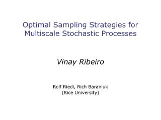Optimal Sampling Strategies for Multiscale Stochastic Processes