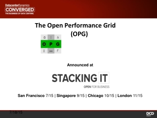 The Open Performance Grid       (OPG)